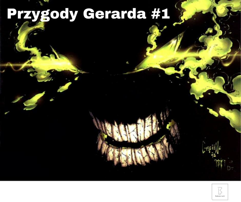 Przygody Gerarda #1 Jedziemy doWarszawy!