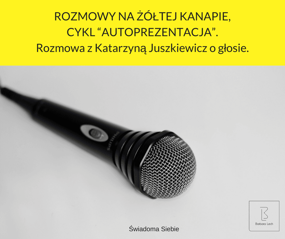"""ROZMOWY NAŻÓŁTEJ KANAPIE, CYKL """"AUTOPREZENTACJA"""". Rozmowa zKatarzyną Juszkiewicz ogłosie."""