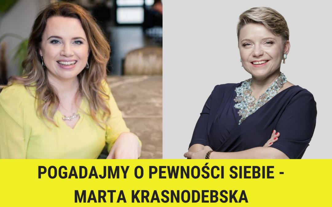 Pogadajmy o pewności siebie – Marta Krasnodebska